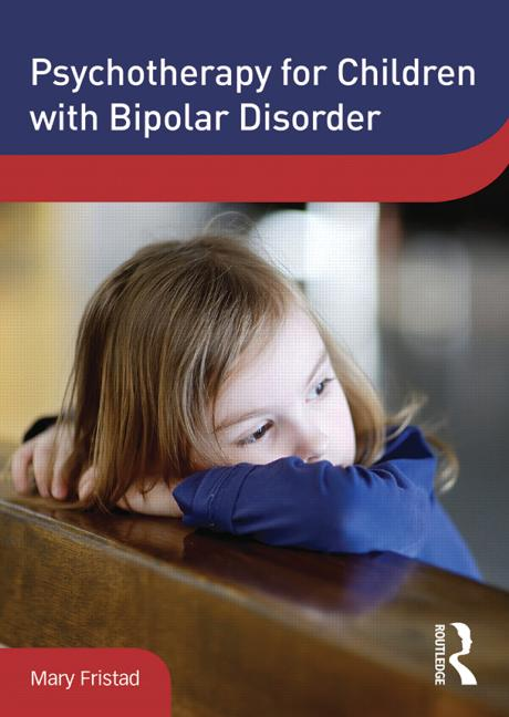 Psychotherapy for Children with Bipolar Disorder book cover