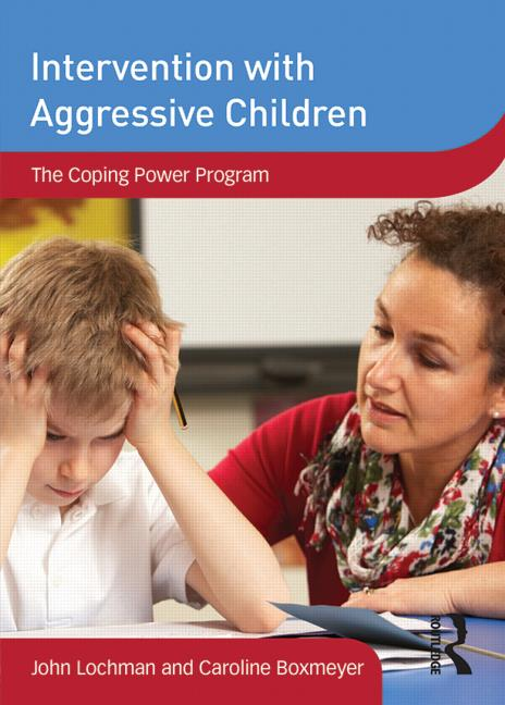 Intervention with Aggressive Children The Coping Power Program book cover