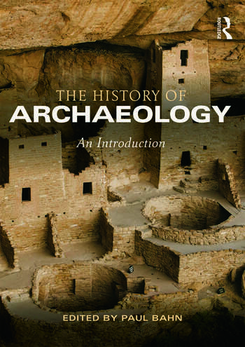 The History of Archaeology An Introduction book cover