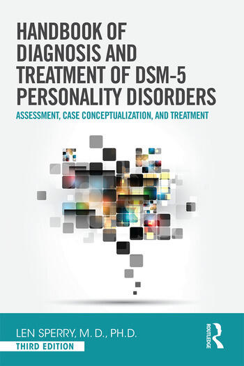 Handbook of Diagnosis and Treatment of DSM-5 Personality Disorders Assessment, Case Conceptualization, and Treatment, Third Edition book cover