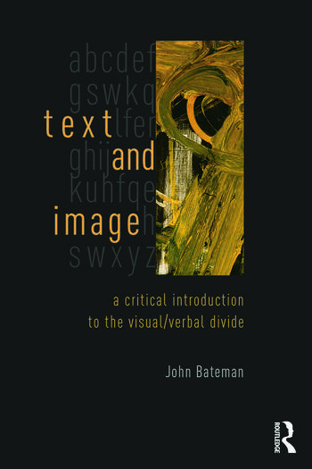 Text and Image A Critical Introduction to the Visual/Verbal Divide book cover
