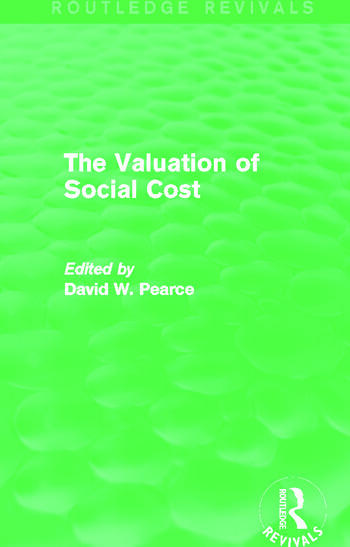 The Valuation of Social Cost (Routledge Revivals) book cover