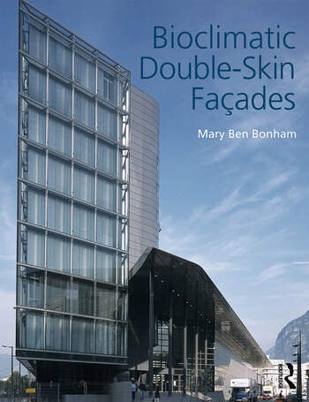 Bioclimatic Double-Skin Facades book cover