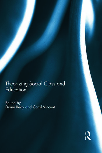 Theorizing Social Class and Education book cover