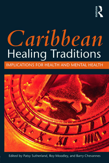 Caribbean Healing Traditions Implications for Health and Mental Health book cover