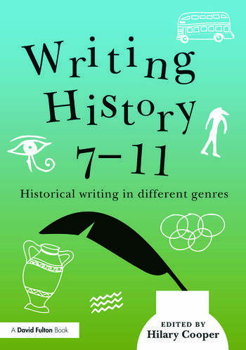 Writing History 7-11 Historical writing in different genres book cover