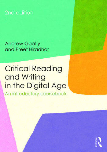 Critical Reading and Writing in the Digital Age An Introductory Coursebook book cover
