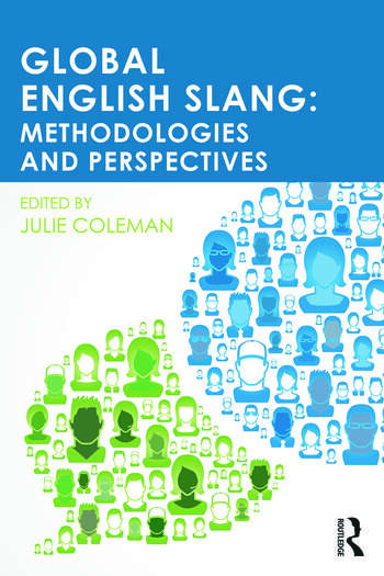 Global English Slang Methodologies and Perspectives book cover
