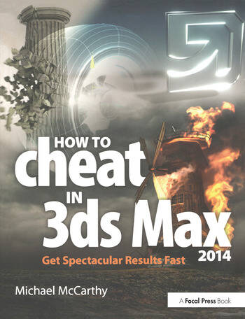 How to Cheat in 3ds Max 2014 Get Spectacular Results Fast book cover