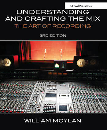 Understanding and Crafting the Mix The Art of Recording book cover