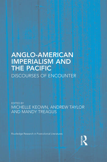 Anglo-American Imperialism and the Pacific Discourses of Encounter book cover
