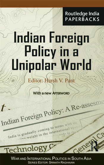 Indian Foreign Policy in a Unipolar World book cover