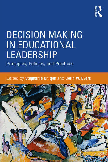 Decision Making in Educational Leadership Principles, Policies, and Practices book cover