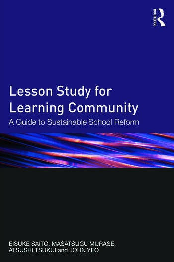 Lesson Study for Learning Community A guide to sustainable school reform book cover