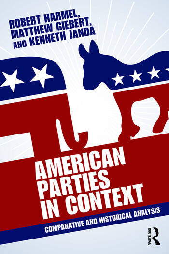 American Parties in Context Comparative and Historical Analysis book cover