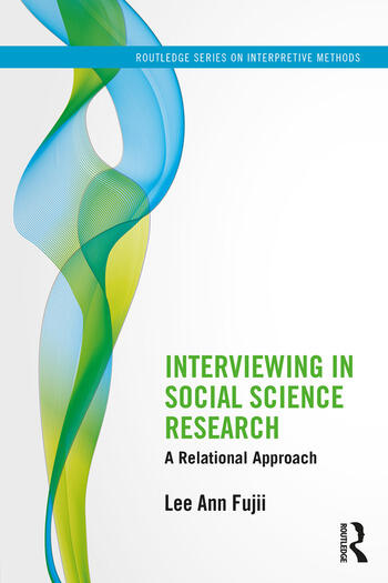 Interviewing in Social Science Research A Relational Approach book cover