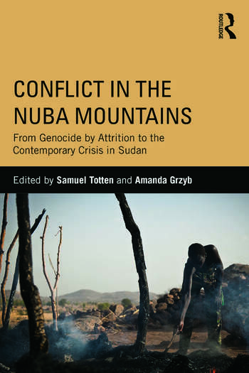 Conflict in the Nuba Mountains From Genocide-by-Attrition to the Contemporary Crisis in Sudan book cover