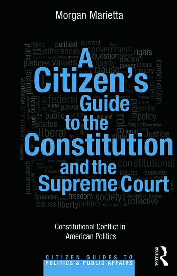 A Citizen's Guide to the Constitution and the Supreme Court Constitutional Conflict in American Politics book cover