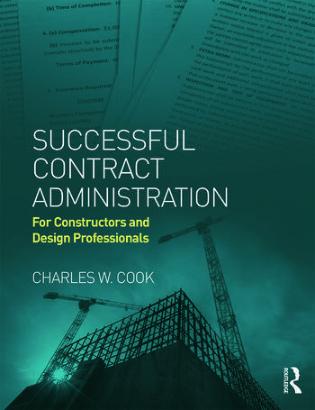 Successful Contract Administration For Constructors and Design Professionals book cover