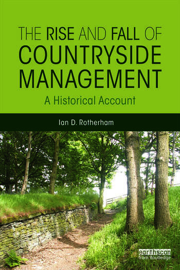 The Rise and Fall of Countryside Management A Historical Account book cover