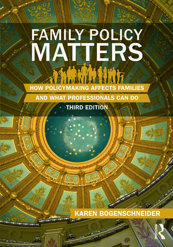 Family Policy Matters How Policymaking Affects Families and What Professionals Can Do book cover