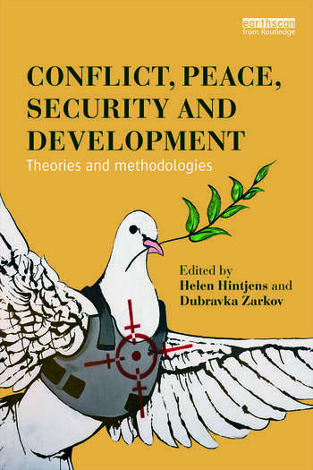Conflict, Peace, Security and Development Theories and Methodologies book cover