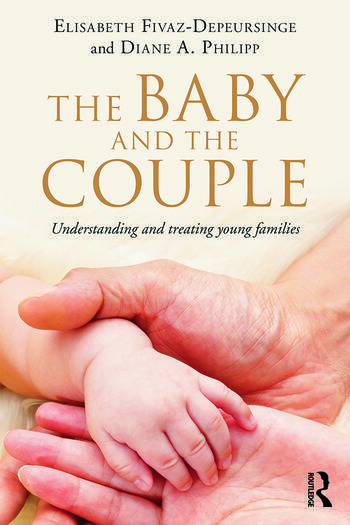 The Baby and the Couple Understanding and treating young families book cover