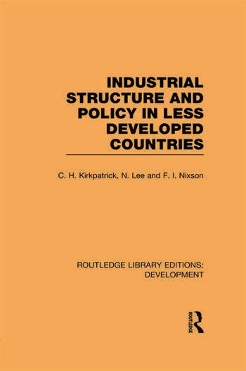 Industrial Structure and Policy in Less Developed Countries book cover