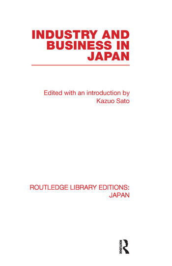 Industry and Business in Japan book cover