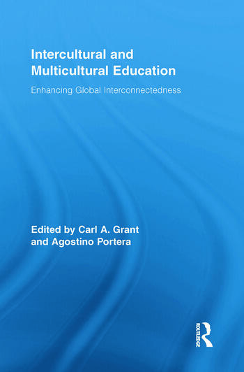 Intercultural and Multicultural Education Enhancing Global Interconnectedness book cover