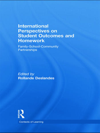 International Perspectives on Student Outcomes and Homework Family-School-Community Partnerships book cover