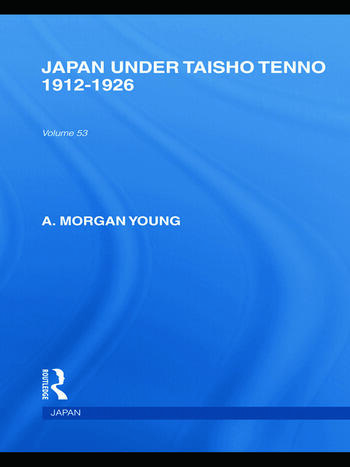 Japan Under Taisho Tenno 1912-1926 book cover