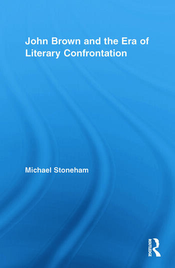 John Brown and the Era of Literary Confrontation book cover
