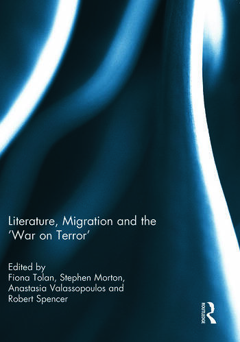 Literature, Migration and the 'War on Terror' book cover