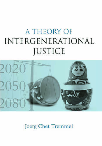 A Theory of Intergenerational Justice book cover