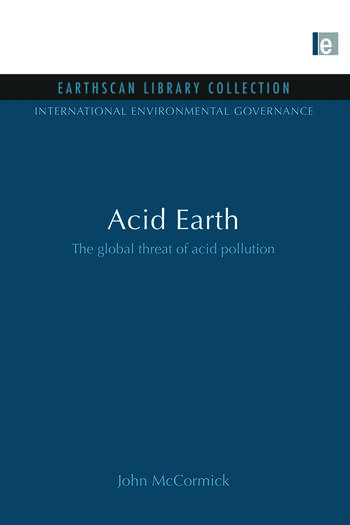 Acid Earth The Global Threat of Acid Pollution book cover