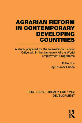 Agrarian Reform in Contemporary Developing Countries A Study Prepared for the International Labour Office within the Framework of the World Employment Programme book cover