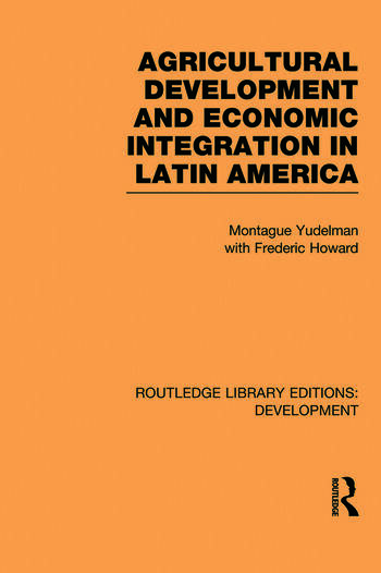 Agricultural Development and Economic Integration in Latin America book cover