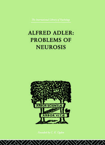 Alfred Adler: Problems of Neurosis A Book of Case-Histories book cover