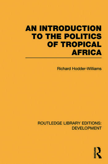 An Introduction to the Politics of Tropical Africa book cover