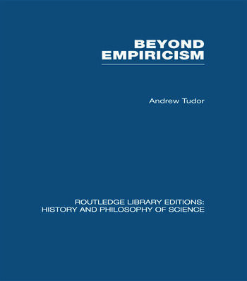Beyond Empiricism Philosophy of Science in Sociology book cover