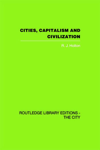 Cities, Capitalism and Civilization book cover