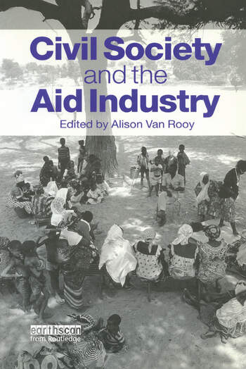 Civil Society and the Aid Industry book cover