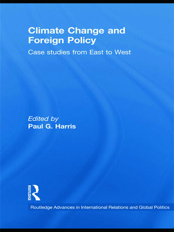 Climate Change and Foreign Policy Case Studies from East to West book cover