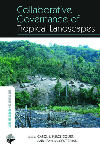 Collaborative Governance of Tropical Landscapes book cover
