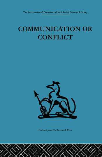 Communication or Conflict Conferences: their nature, dynamics, and planning book cover
