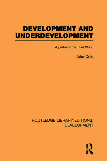 Development and Underdevelopment A Profile of the Third World book cover