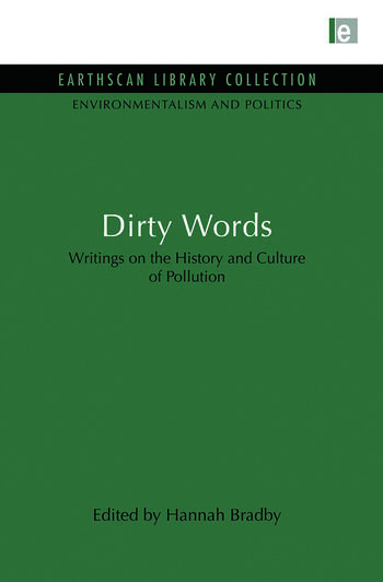 Dirty Words Writings on the History and Culture of Pollution book cover