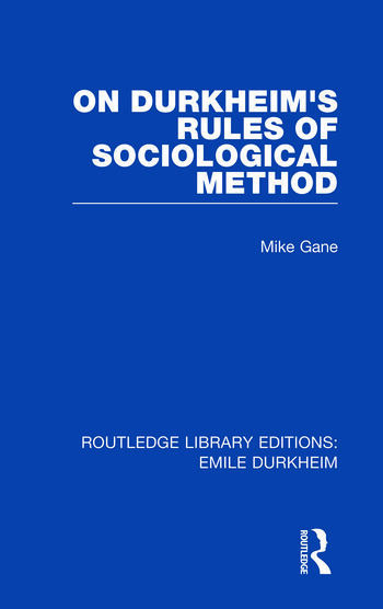 On Durkheim's Rules of Sociological Method book cover