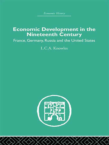 Economic Development in the Nineteenth Century France, Germany, Russia and the United States book cover